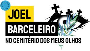 Joel Barceleiro - No Cemitério dos Meus Olhos | Nova Poesia Angolana