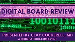 Dermpath101   Digital Board Review