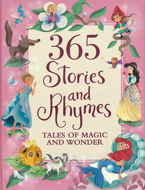365 Stories and Rhymes Tales of Magic and Wonder