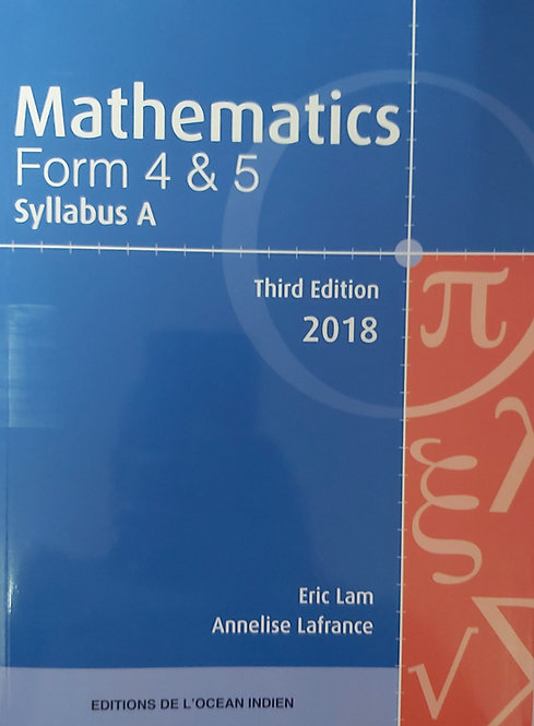 Mathematics Syllabus A Form 4 & 5  Eric Lam 3Rd Ed