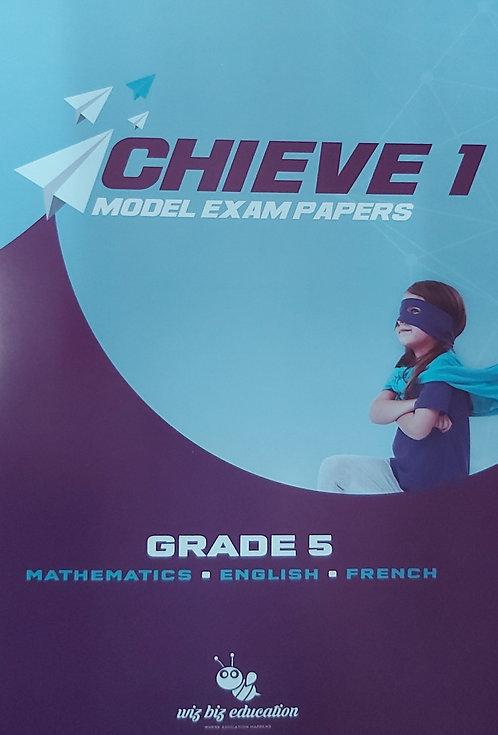 Wiz Biz- Achieve 1 Model Exam Papers Grade 5 Maths, Eng, French Psac