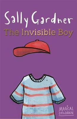 The Invisible Boy - Sally Gardner
