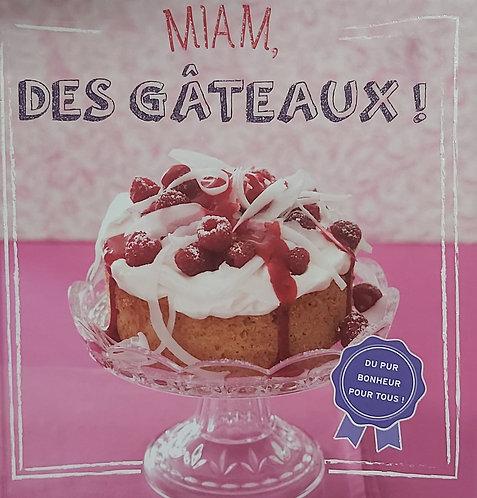 Miam Des Gateaux