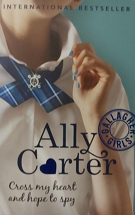 Gallagher Girls 2 Cross My Heart