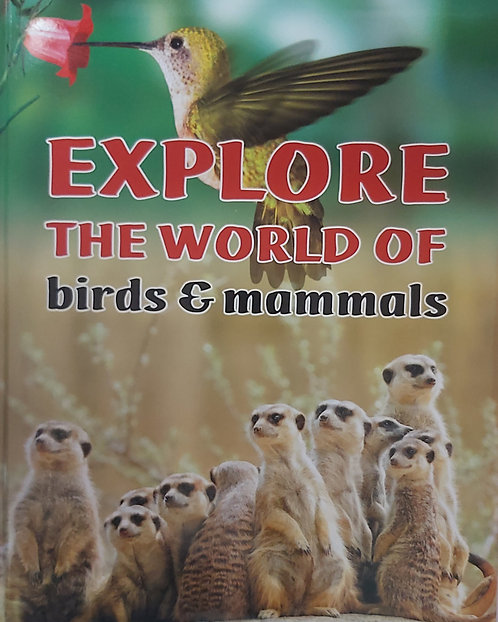 Explore The World of Birds and Mammals