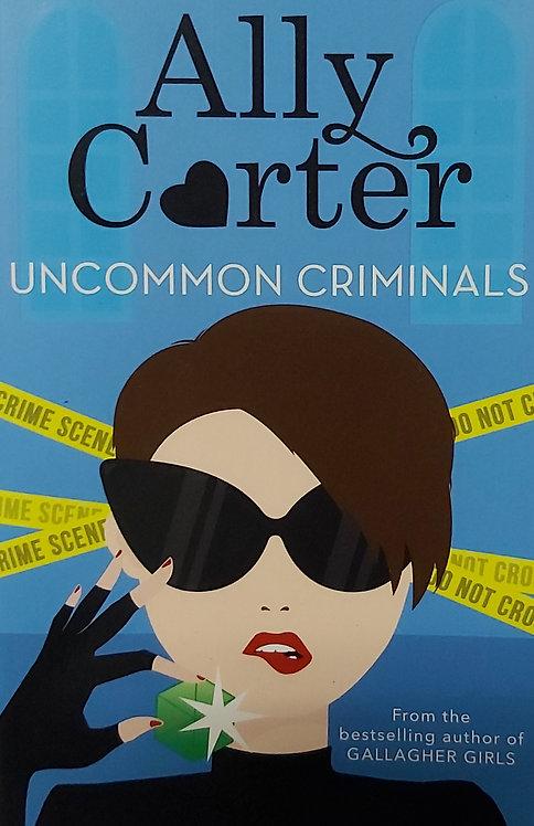 Heist Society: Uncommon Criminals: Book 2
