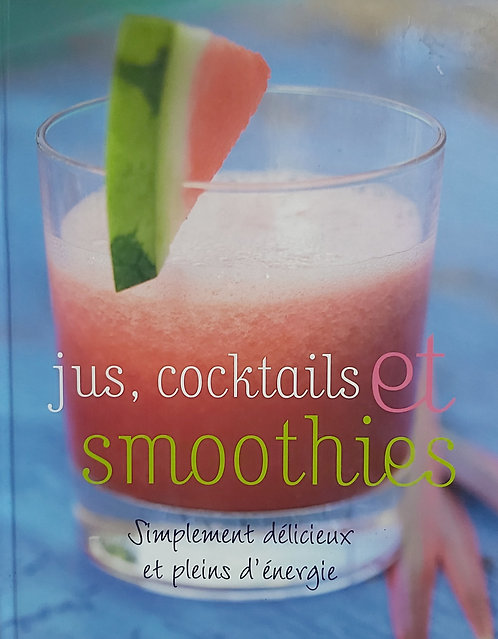 Jus Cocktails et Smoothies