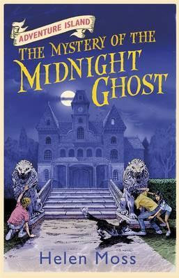 Adventure Island : The Mystery of The Midnight Ghost - Helen Moss