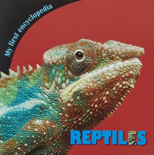 My First Encyclopedia Reptiles