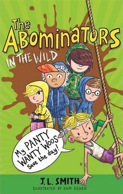 The Abominators in The Wild - J.L.Smith
