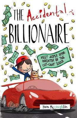 The Accidental Billionaire - Tom Mclaughlin