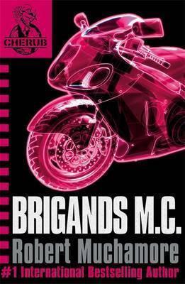 Cherub 11 : Brigands M.C - Robert Muchamore