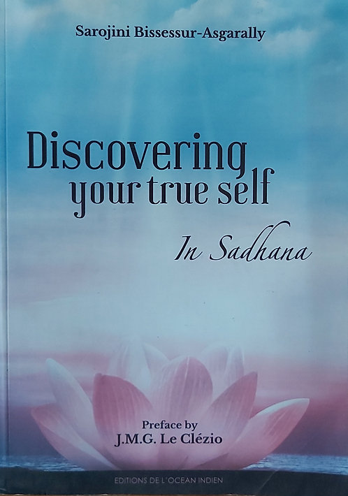 Discovering Your True Self In Sadhana