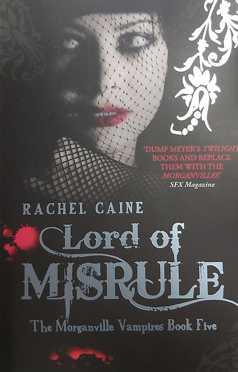 Lord of Misrule Book 5-The Morganville Vampires by R.Caine