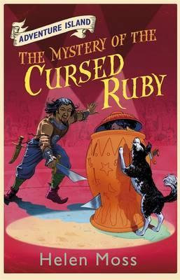 Adventure Island : The Mystery of The Cursed Ruby - Helen Moss