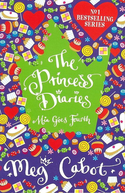 The Princess Diaries Mia Goes Fourth - Meg Cabot