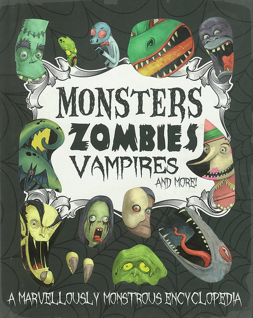 Monsters Zombies Vampires and More