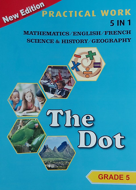 The Dot Grade 5 Practical Work 5 In 1