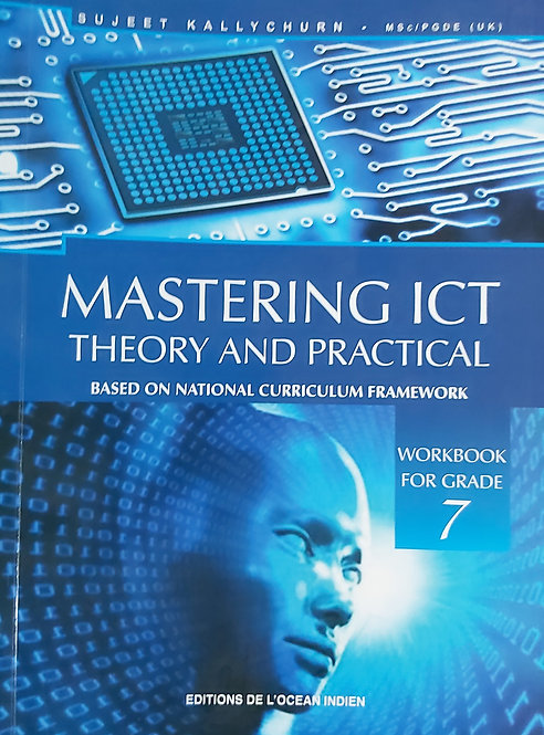 Mastering Ict Theory & Practical Grade 7