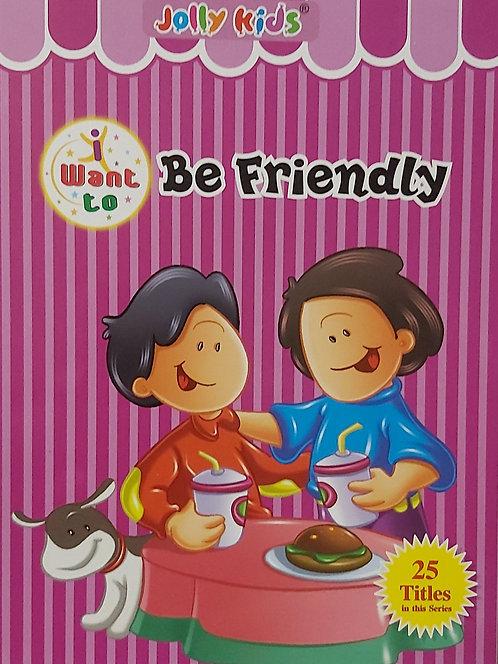 Want be Friendly - Jolly Kids