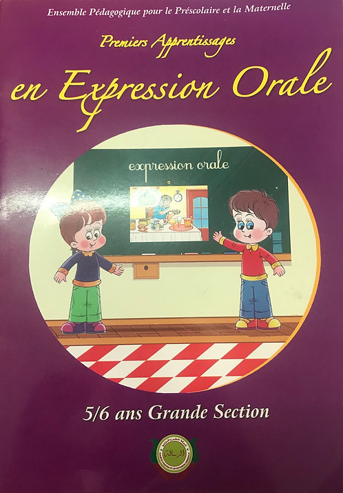 Premiers Apprentissages en Expression Orale (5/6ans Grande Section)