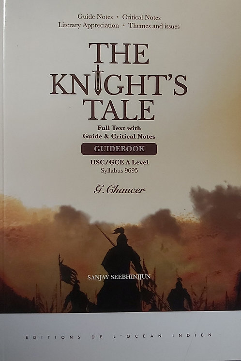 The Knight Tale Full Text,Guide & Critical Notes