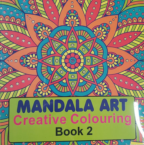 Mandala Art (Creative Colouring Book 2)