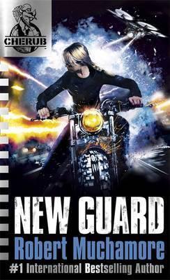 Cherub 17 New Guard - Robert Muchamore