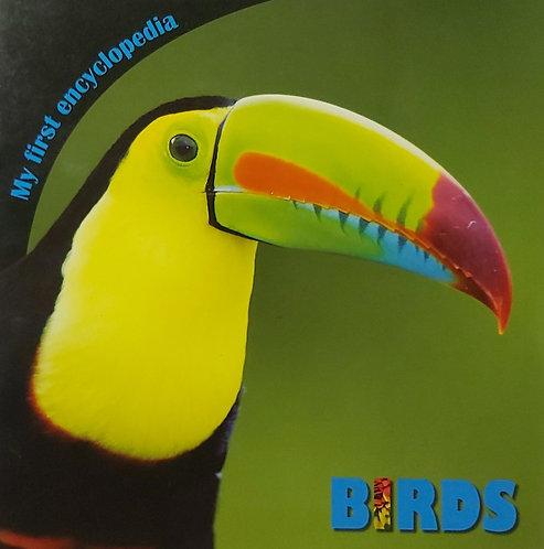 My First Encyclopedia Birds