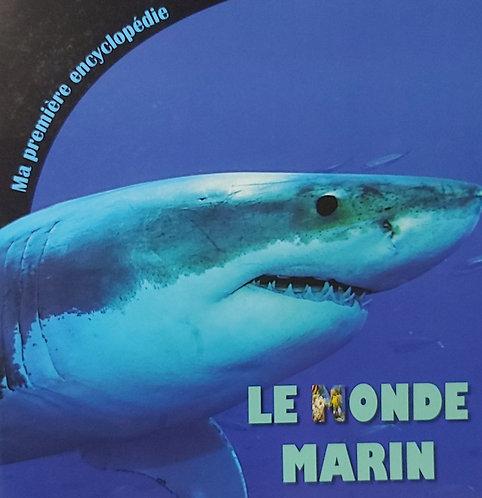 Ma Premiere Encyclopedie Le Monde Marin