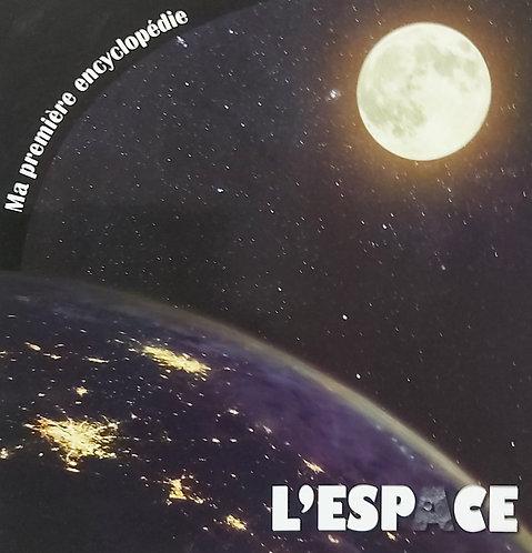 Ma Premiere Encyclopedie L'Espace