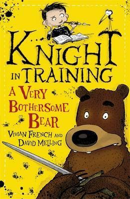 A Very Bothersome Bear (Knight in Training)