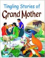 Tingling Stories Of Grand Mother