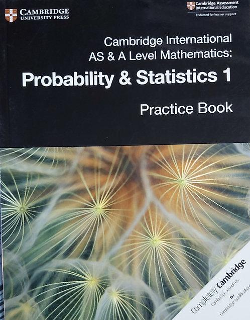 Cambridge Int As &Al Mathematics Statistics 1 Practice Book