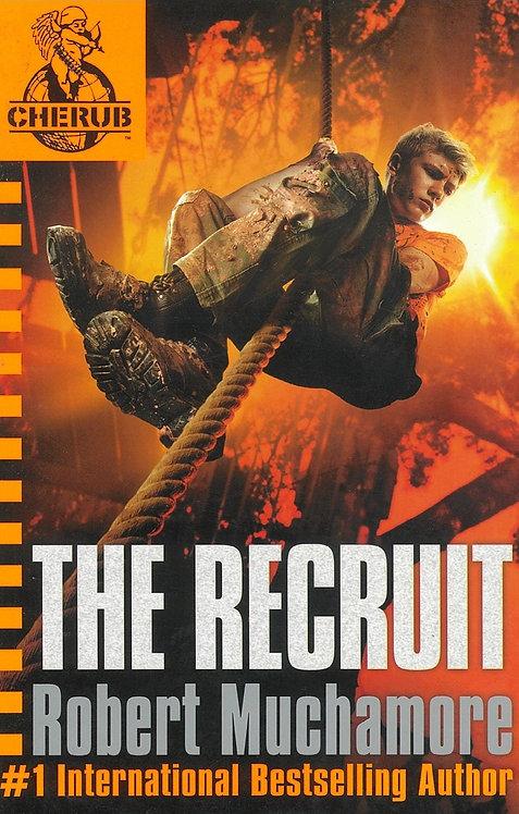 Cherub 1 : The Recruit - Robert Muchamore