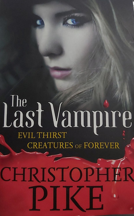 The Last Vampire -Evil Thirst Creatures Of Forever