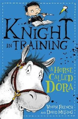 A Horse Called Dora (Knight in Training)