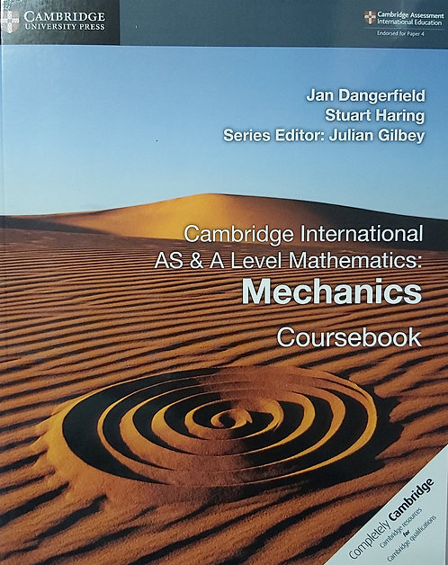 CUP-AS & A Level Mechanics 1 Coursebook - Jan Dangerfield