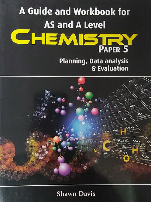 A Guide And Workbook For As & A Level Chemistry Paper 5
