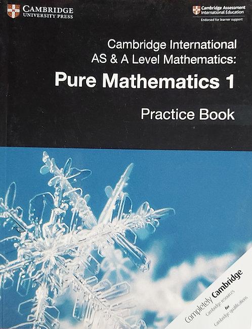 Cambridge Int. As&Al Mathematics Pure Mathematics 1 Practice Book