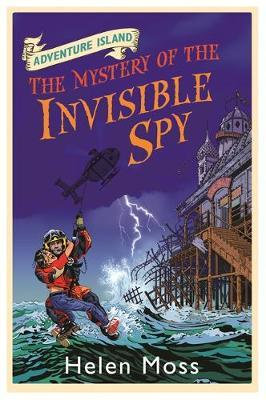 Adventure Island : The Mystery of The Invisible Spy - Helen Moss