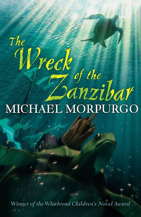 The Wreck of the Zanzibar - Michael Morpurgo