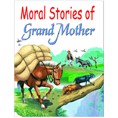 Moral Stories of Grand Mother