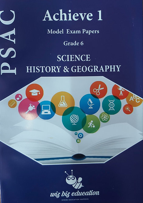 Psac Achieve 1 Model Exam Papers Grade 6 Science & History & Geography