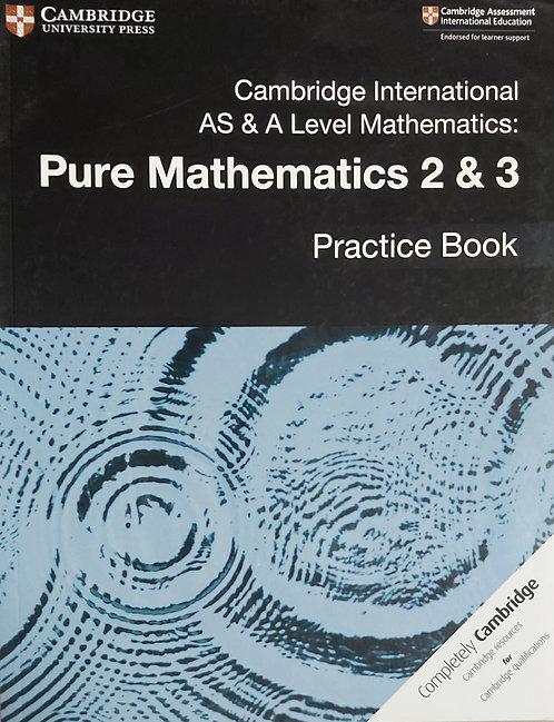 Cambridge Int As &Al Mathematics Pure Mathematics 2 & 3 Practice Book