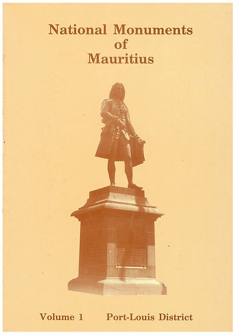 National Monuments of Mauritius- Vol 1