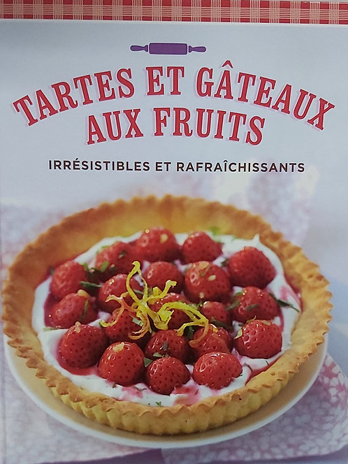 Tartes Et Gateaux Aux Fruits