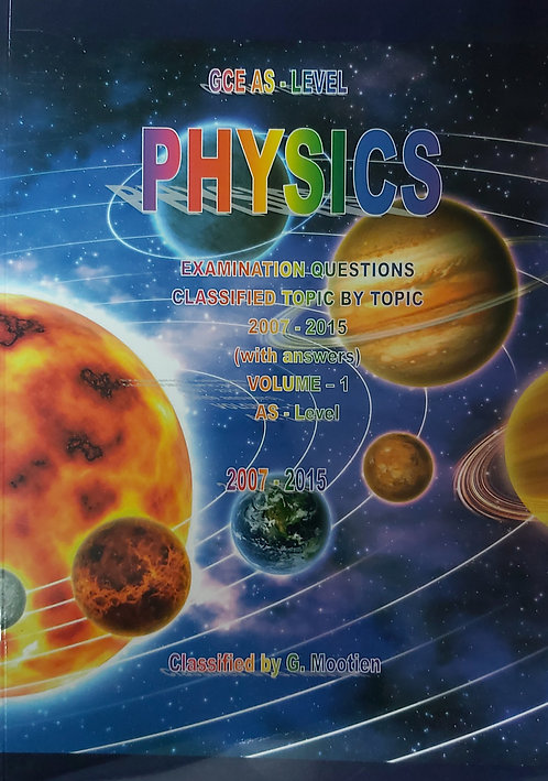 Classified Physics Vol 1 Gce As Level 2007-2015