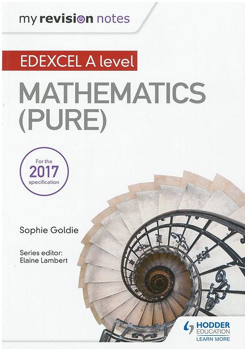 Edexcel Mathematics (Pure) A Level Revision Notes - S.Goldie
