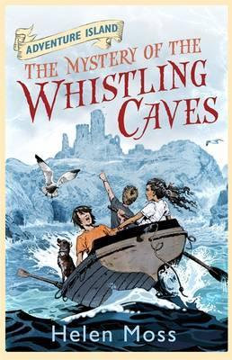 Adventure Island : The Mystery of The Whistling Caves - Helen Moss